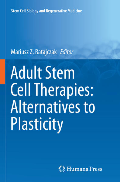 Adult Stem Cell Therapies: Alternatives to Plasticity - Coverbild