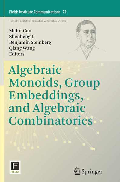 Algebraic Monoids, Group Embeddings, and Algebraic Combinatorics - Coverbild