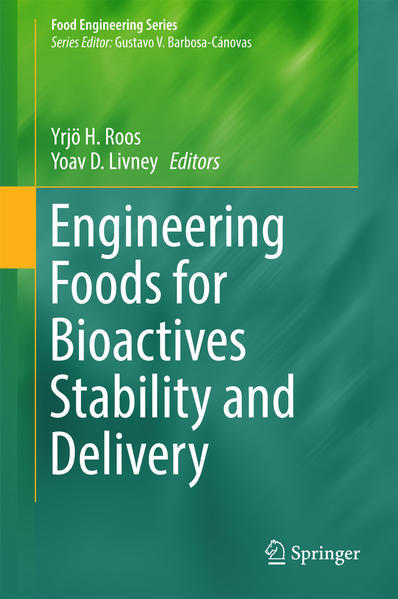 Engineering Foods for Bioactives Stability and Delivery - Coverbild