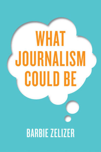 What Journalism Could Be - Coverbild