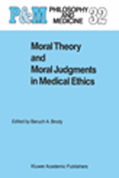 Moral Theory and Moral Judgments in Medical Ethics - Coverbild