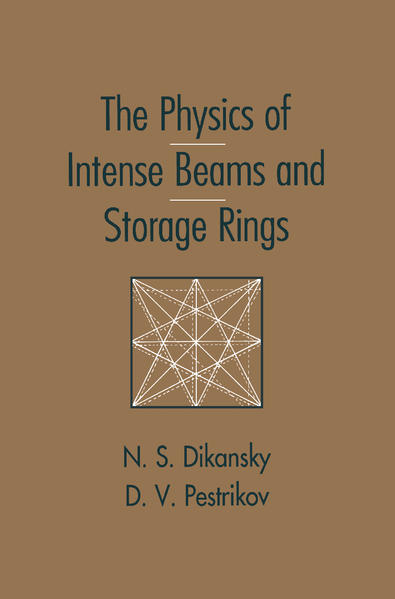 The Physics of Intense Beams and Storage Rings - Coverbild