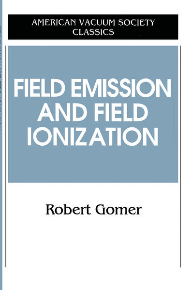 Field Emissions and Field Ionization - Coverbild