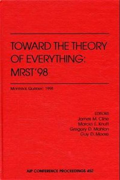 Toward the Theory of Everything: MRST'98 - Coverbild