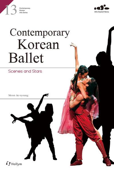 Contemporary Korean Ballet: Scenes and Stars - Coverbild