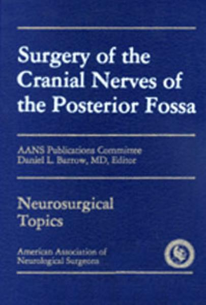 Surgery of the Cranial Nerves of the Posterior Fossa - Coverbild