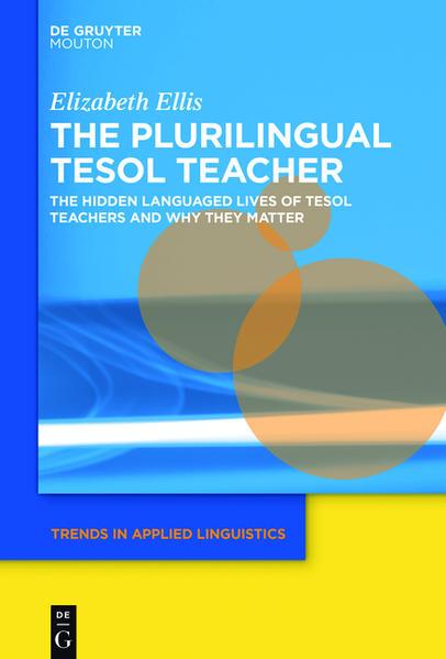 The Plurilingual TESOL Teacher - Coverbild