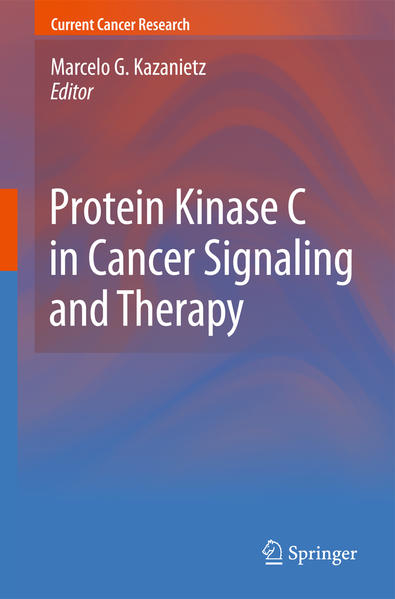 Protein Kinase C in Cancer Signaling and Therapy - Coverbild