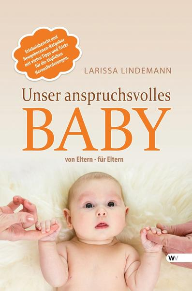 Unser anspruchsvolles Baby - Coverbild