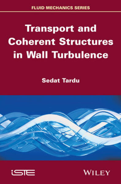 Transport and Coherent Structures in Wall Turbulence - Coverbild