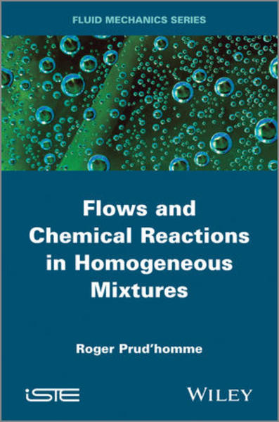 Flows and Chemical Reactions in Homogeneous Mixtures - Coverbild