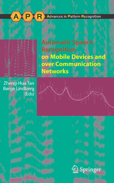 Automatic Speech Recognition on Mobile Devices and over Communication Networks - Coverbild