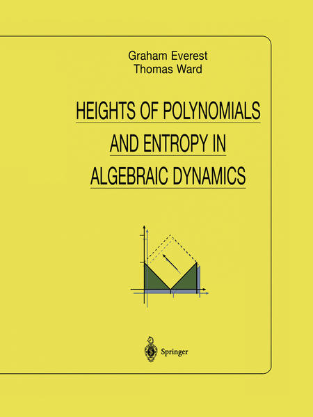Heights of Polynomials and Entropy in Algebraic Dynamics - Coverbild