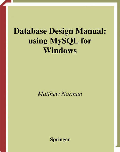 Database Design Manual: using MySQL for Windows - Coverbild