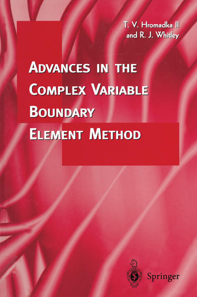 Advances in the Complex Variable Boundary Element Method - Coverbild