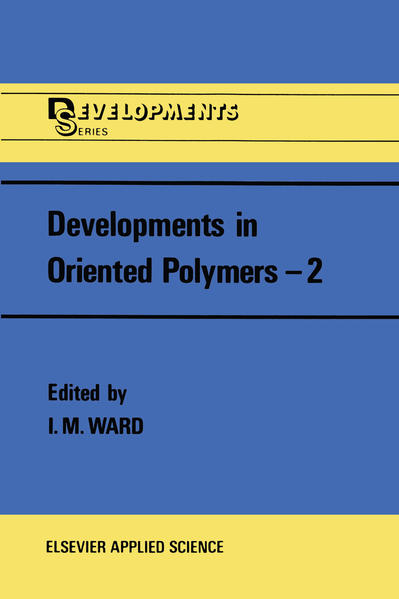 Developments in Oriented Polymers—2 - Coverbild