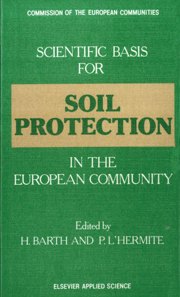 Scientific Basis for Soil Protection in the European Community - Coverbild