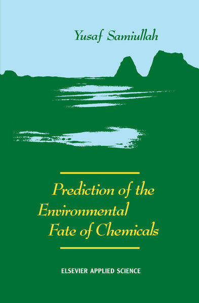 Prediction of the Environmental Fate of Chemicals - Coverbild