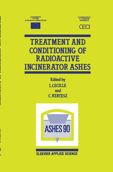 Treatment and Conditioning of Radioactive Incinerator Ashes - Coverbild