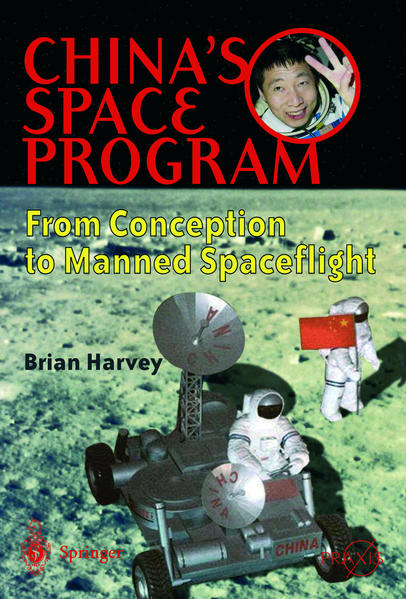 China's Space Program - From Conception to Manned Spaceflight - Coverbild