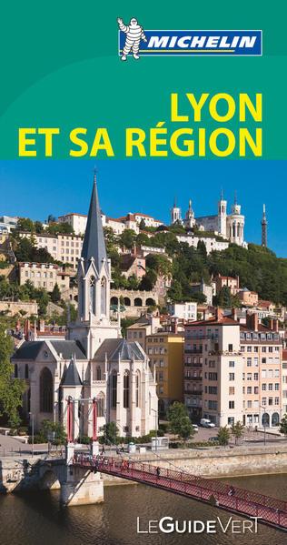 Michelin Le Guide Vert Lyon et sa Région - Coverbild