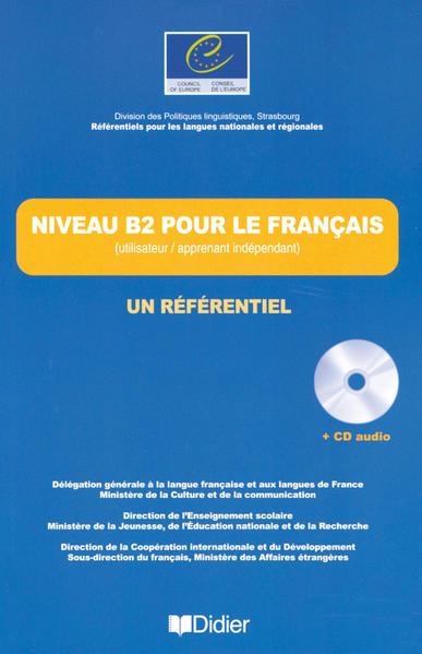 Les Référentiels / Niveau B2 pour le français - Un Référentiel - Coverbild