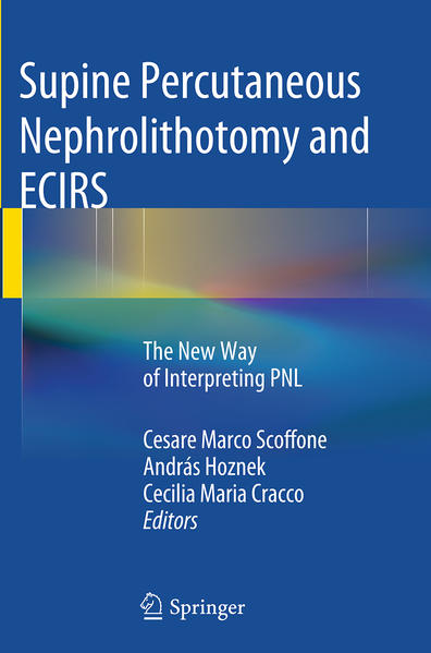 Supine Percutaneous Nephrolithotomy and ECIRS - Coverbild
