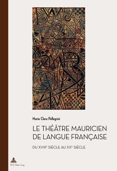 Le théâtre mauricien de langue française du XVIIIe au XXe siècle - Coverbild