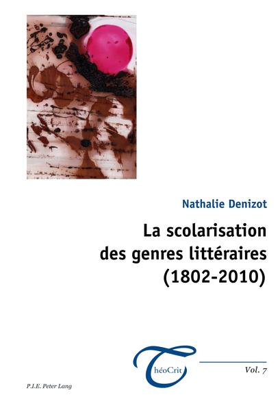 La scolarisation des genres littéraires (1802–2010) - Coverbild