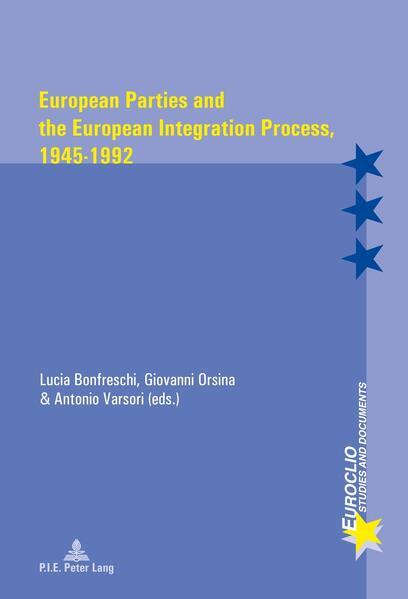 European Parties and the European Integration Process, 1945–1992 - Coverbild
