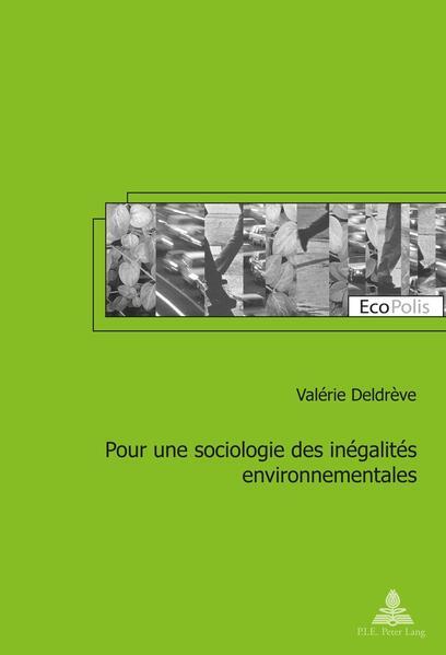 Pour une sociologie des inégalités environnementales - Coverbild