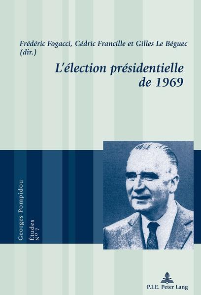 L'élection présidentielle de 1969 - Coverbild