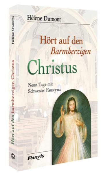 Hört auf den Barmherzigen Christus - Coverbild