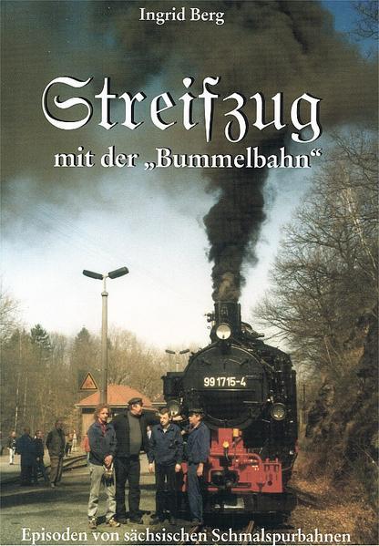Streifzug mit der Bummelbahn (durch ein Jahrhundert) - Coverbild