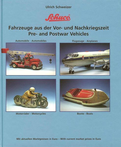 Schuco Fahrzeuge aus der Vor- und Nachkriegszeit - Coverbild
