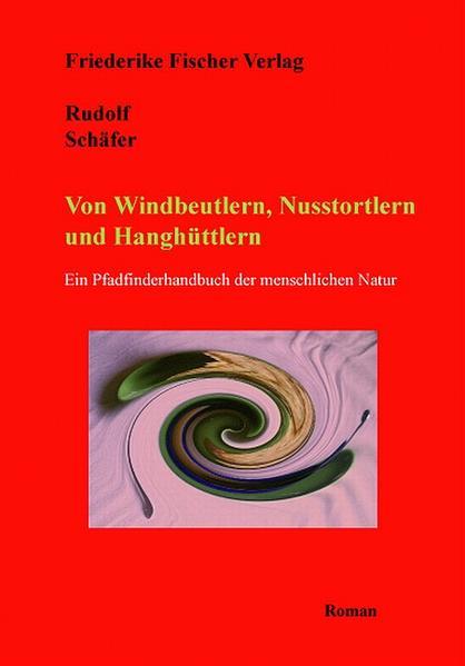 Von Windbeutlern, Nusstortlern und Hanghüttlern - Coverbild