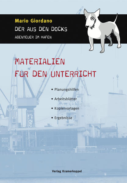 Mario Giordano: Der aus den Docks - Abenteuer im Hafen. Materialien für den Unterricht - Coverbild