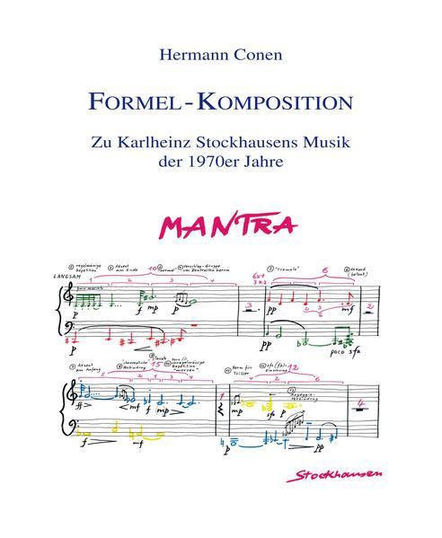 Formel-Komposition. Zu Karlheinz Stockhausen Musik der 1970er Jahre - Coverbild