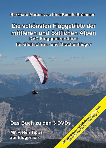 Die schönsten Fluggebiete der mittleren und östlichen Alpen - Coverbild