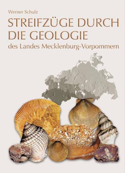 Streifzüge durch die Geologie des Landes Mecklenburg-Vorpommern - Coverbild