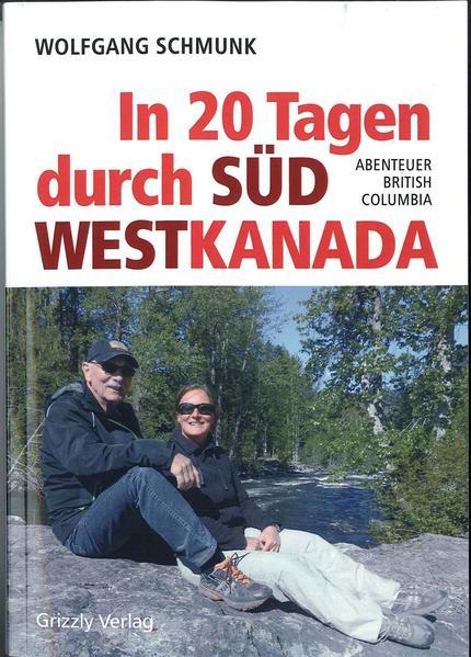 Kostenloses PDF-Buch In 20 Tagen durch Südwestkanada