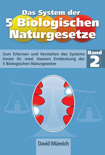 Das System der 5 Biologischen Naturgesetze - Band 2 - Coverbild