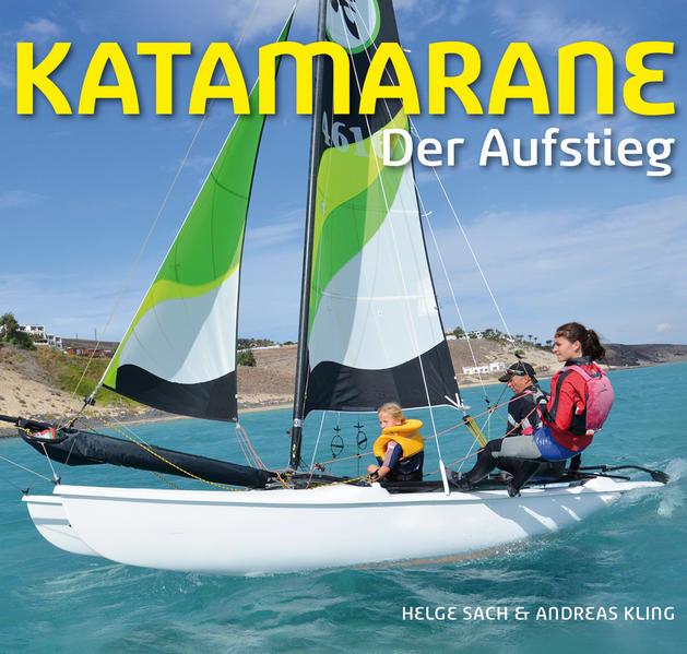 Katamarane  Der Aufstieg - Coverbild