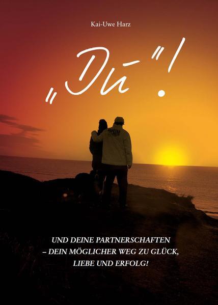 """""""DU""""! – und Deine Partnerschaften - Coverbild"""