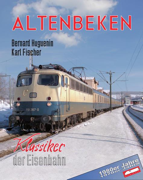 Altenbeken - Klassiker der Eisenbahn - Coverbild