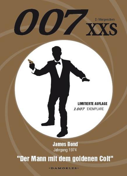 007 XXS - James Bond Jahrgang 1974 - Der Mann mit dem goldenen Colt - Coverbild