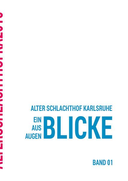Alter Schlachthof Karlsruhe - Coverbild