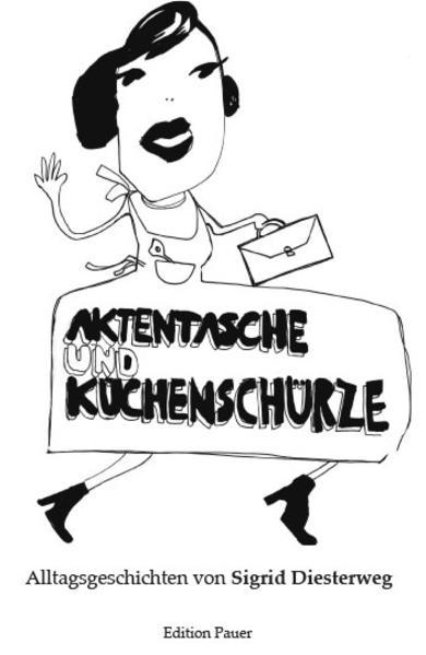 Aktentasche und Küchenschürze - Coverbild