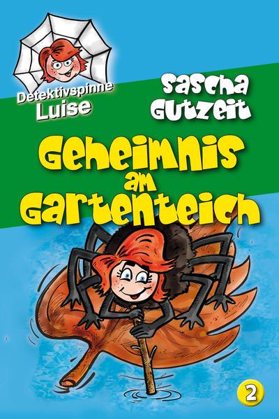Detektivspinne Luise - Geheimnis am Gartenteich - Coverbild