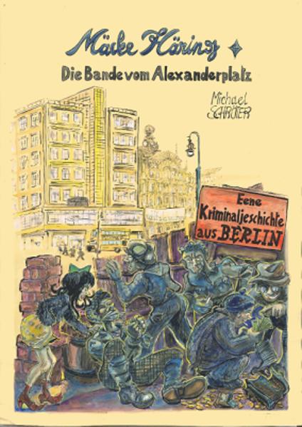 Mäcke Häring - Die Bande vom Alexanderplatz - Coverbild